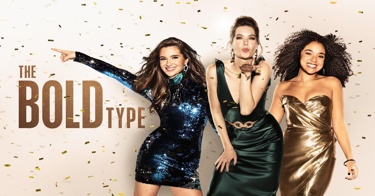 The Bold Type: Friends, Work & Life